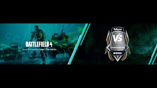 VS Gaming Battlefield 4 [DAY 2]