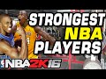 NBA 2K16 Strongest NBA Players