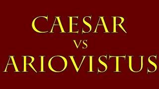 Caesar vs Ariovistus (58 B.C.E.)
