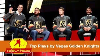 Top Plays by Vegas Golden Knights
