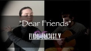 """Dear Friends"" - Final Fantasy V 