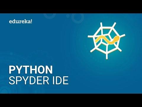 Python Spyder IDE   How To Install And Use Python Spyder IDE   Python Tutorial   Edureka