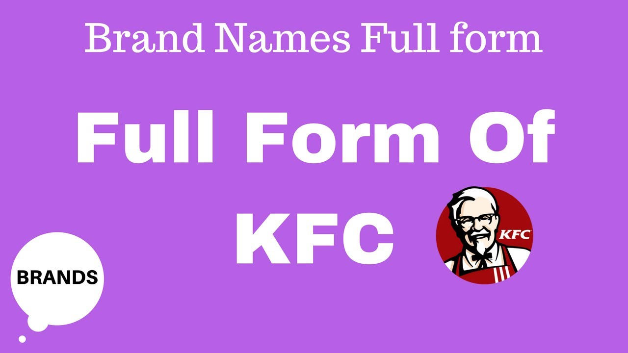 KFC Full Form - YouTube
