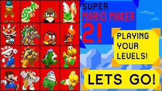 LETS GO! - Super Mario Maker 2 Playing Your Levels | Road to 2k Subs, !Discord  !Connection