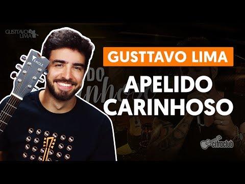 APELIDO CARINHOSO - Gusttavo Lima (aula de violão completa)