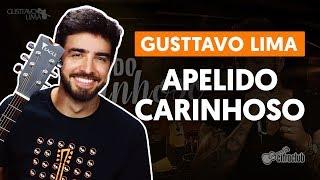 Baixar APELIDO CARINHOSO - Gusttavo Lima (aula de violão completa)