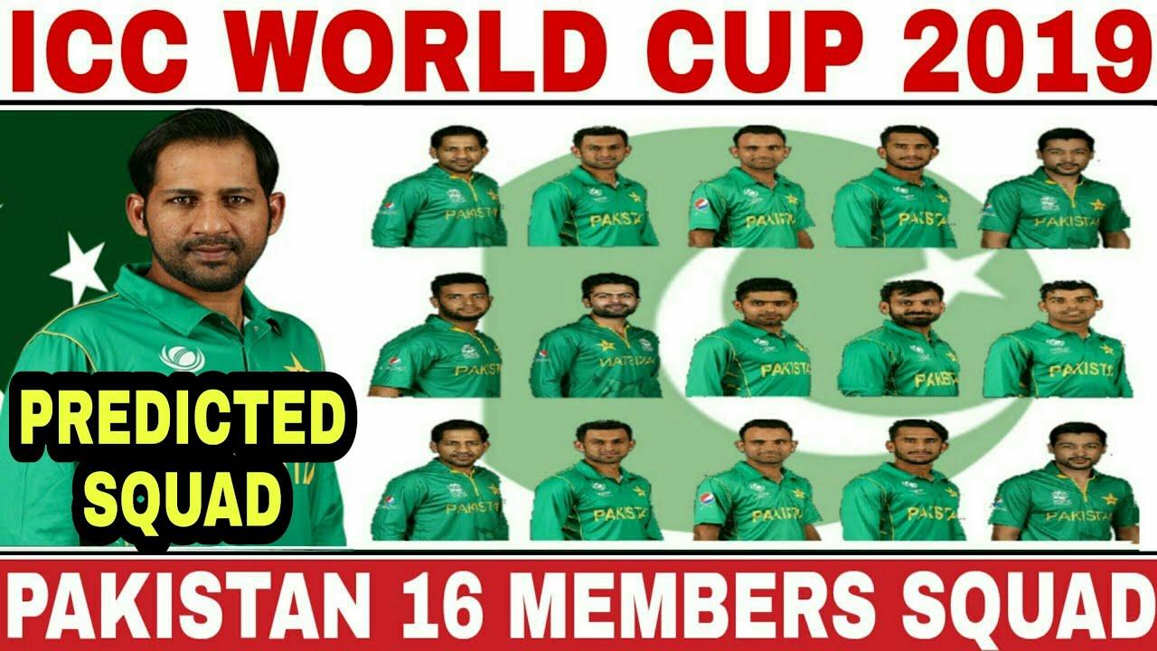 ICC WORLD CUP 2019 PAKISTAN TEAM SQUAD   PAKISTAN 16 MEMBERS ODI SQUAD FOR WORLD CUP 2019   PAK WC19