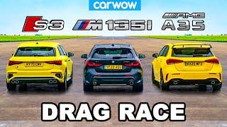 Audi S3 v BMW M135i v AMG A35 - DRAG RACE