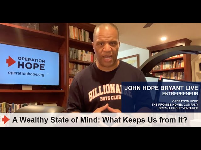 A Wealthy State of Mind: What Keeps Us from It?