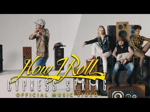Смотреть клип Cypress Spring - How I Roll