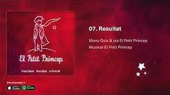 Resultat - El Petit Príncep, el Musical