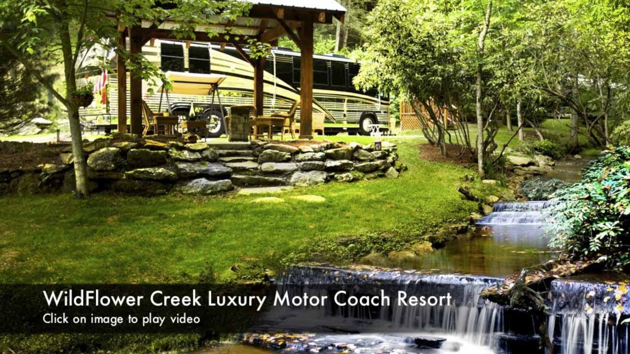 Luxury Motorcoach Resorts By Wildflower Creek Llc Youtube