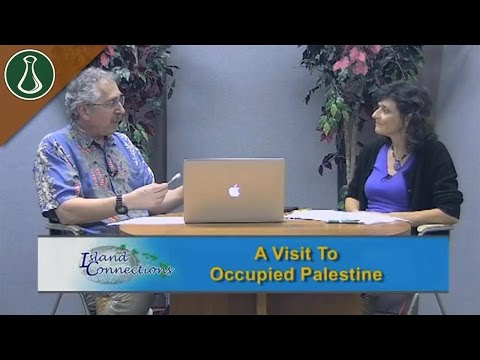 Island Connections - A Visit to Occupied Palestine