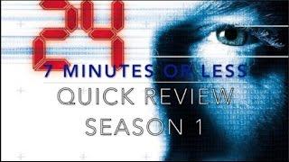 24: Season 1- Quick review