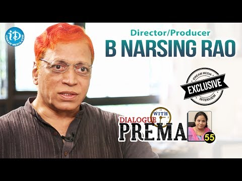 Director / Producer B Narsing Rao Exclusive Interview | Dialogue with Prema #55 || #435