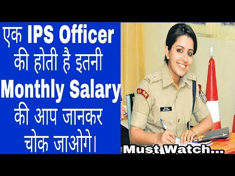 IPS Officer ki Monthly Income (salary )Jankar Aap Chowk Jaoge  Salary of  ips officer