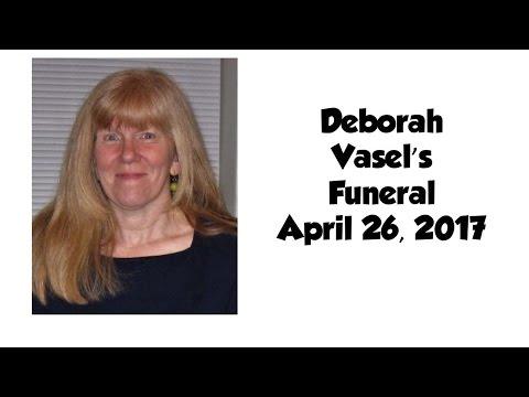 Deborah Vasel's Funeral