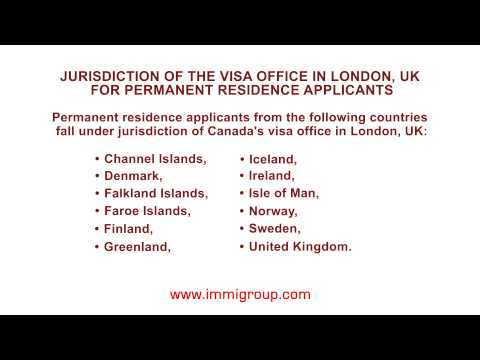 Jurisdiction of the visa office in London, UK for permanent residence applicants