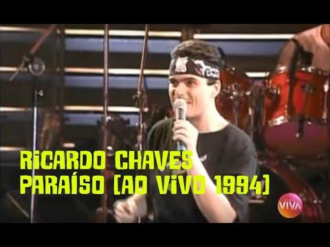 Ricardo Chaves - Paraíso - Som Brasil 1994