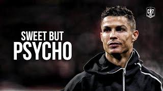 Cristiano Ronaldo o Ava Max - Sweet but Psycho 2019 Skills & Goals HD