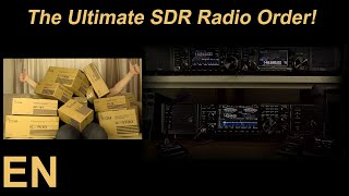 The Ultimate SDR Radio Order! Ham Shack 2019