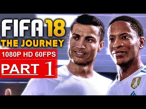 FIFA 18 THE JOURNEY Gameplay Walkthrough Part 1 [1080p HD 60FPS] - No Commentary (FULL GAME)