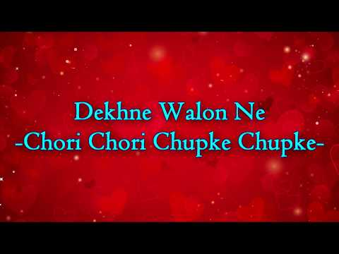 [HINDI] || Dekne Walon Ne ||  Chori Chori Chupke Chupke ||Salman Khan, Rani Mukerji, Preity Zinta