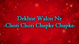 [HINDI]    Dekne Walon Ne    Chori Chori Chupke Chupke   Salman Khan, Rani Mukerji, Preity Zinta