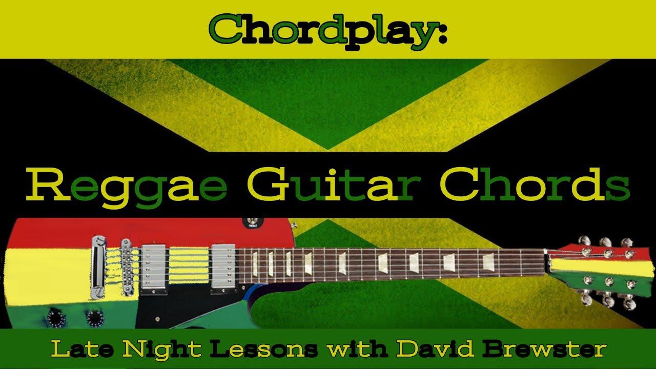 Chordplay - Reggae Guitar Chords