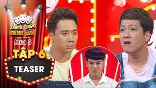Thách thức danh hài 5|Teaser tập 6: Trấn Thành, Trường Giang nặng lời khiến thí sinh khóc sướt mướt?