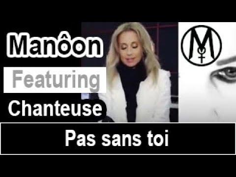 Manôon - Pas sans toi Lara Fabian - Clip 2020 - Musique 2020 - Cover 2020 - Featuring - Duo 2020