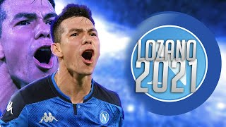 "Hirving ""Chucky"" Lozano is on Another Level! 2020/21"