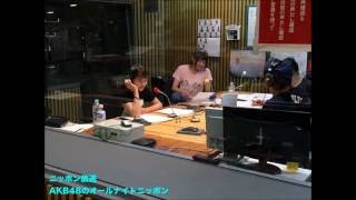 AKB48のオールナイトニッポン 2016年7月6日 『ドキュメンタリー・オブ・...