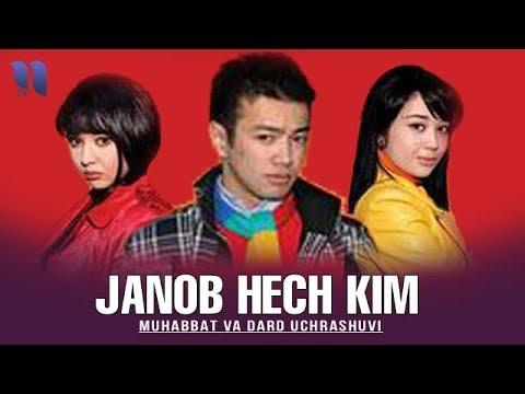 Janob Hech Kim (o'zbek Film) | Жаноб хеч ким (узбекфильм)