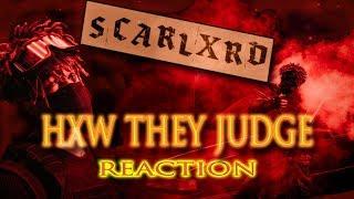 scarlxrd (HXW THEY JUDGE) METALHEAD REACTION