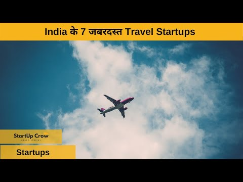 Top 7 Travel Startups in India | Travel Businesses Online | Startup Stories | Hindi