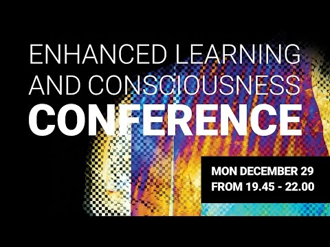 Enhanced Learning and Consciousness Conference - Marc Gelfo