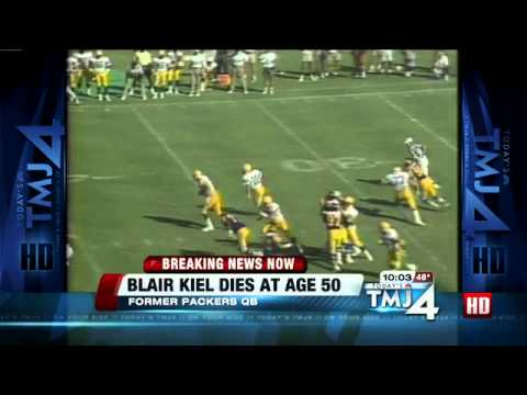 Former Packers QB Blair Kiel dies