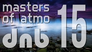 masters of atmospheric drum and bass vol 15 jazz session