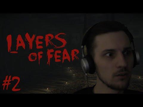 Layers of Fear #2 Страх берет своё
