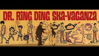 Dr. Ring Ding Ska-Vaganza - Dancing With The Fat Man's Lady
