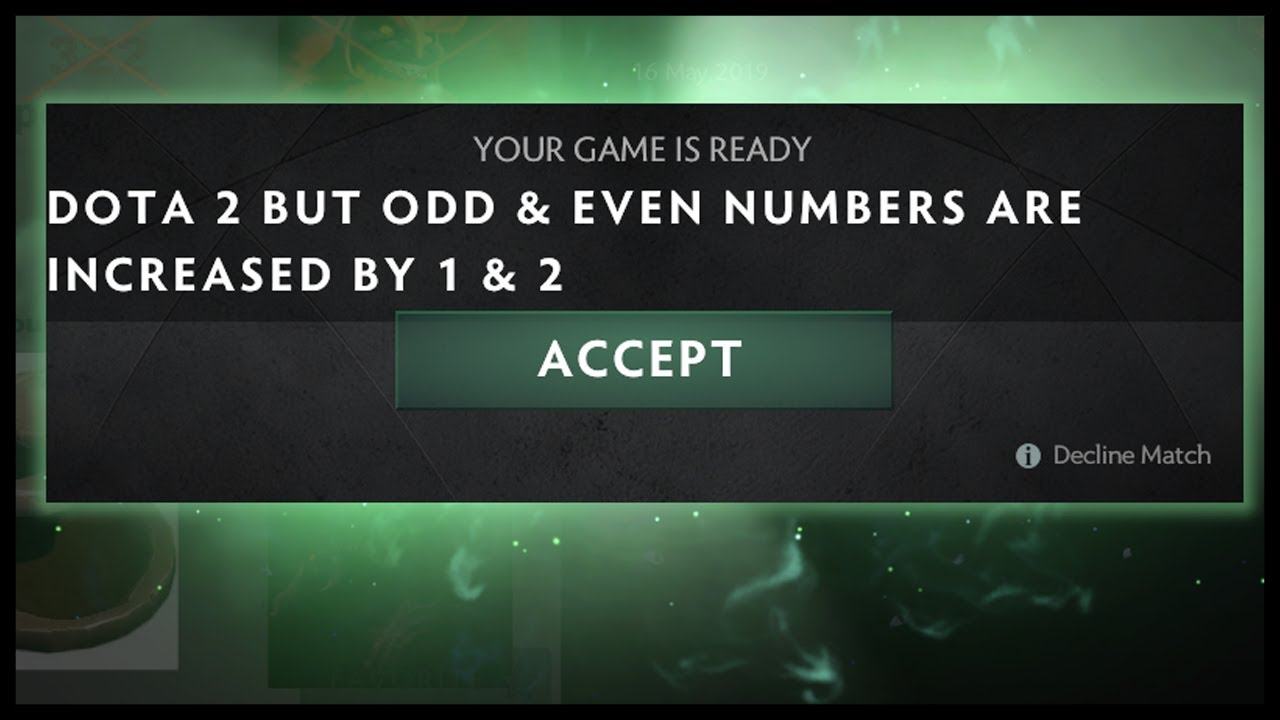 Dota 2 But Odd Amp Even Numbers Are Increased By 1 Amp 2 YouTube