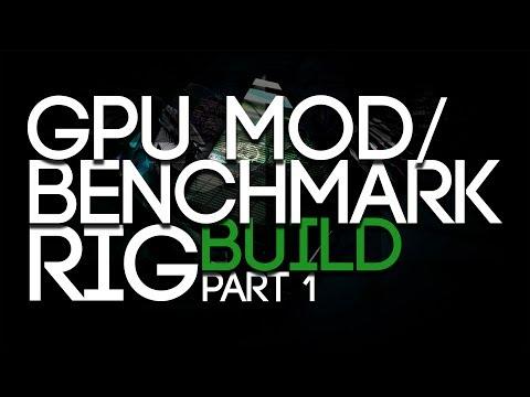 GPU BIOS Moddding Station/Benchmark RIG Build, Part 1