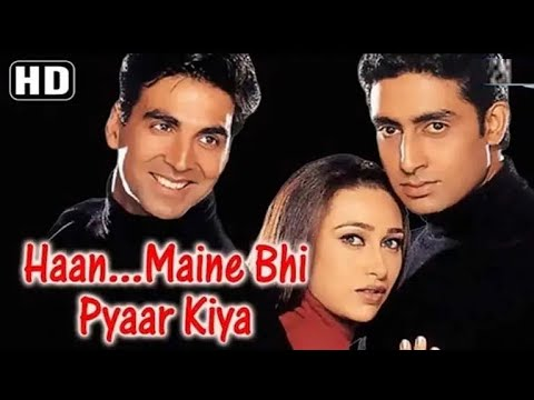 Haan Maine Bhi Pyaar Kiya (HD) Hindi Full Movie - Akshay Kumar - Abhishek Bachchan - Krisma Kapoor