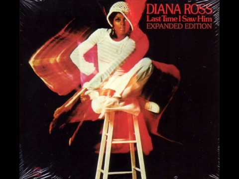 Last Time I Saw Him - Diana Ross - YouTube
