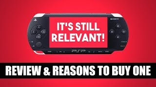 PSP IN 2018? | Review & Reasons to Buy One
