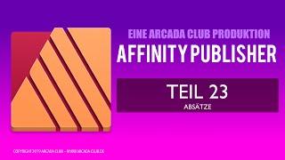 Affinity Publisher Teil 23: Absätze