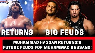 MUHAMMAD HASSAN Returns!!! | Big Possible Feuds for Muhammad Hassan!!! |