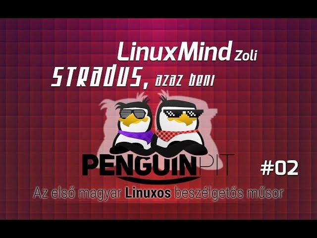 PenguinPit - Hírek #02 - 2017.09.09