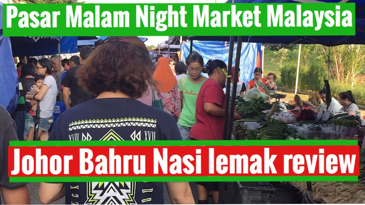 pasar malam The night market in malaysia the nightmarkets - pasar malam ben van wijnen the nightmarkets (pasar malam) are always very pleasant to go.